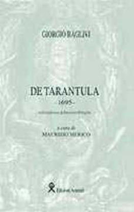 Immagine di De Tarantula Trattato del 1695 Tradotto da Raimondo Pellegrini