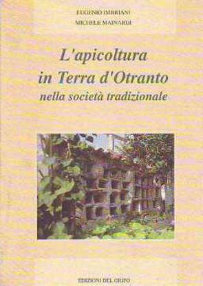 Immagine di Apicoltura in terra d'Otranto nella società tradizionale