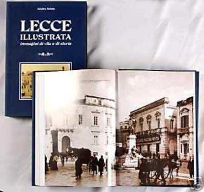 Immagine di Lecce illustrata. Immagini di vita e di storia
