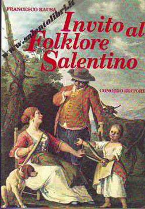 Immagine di Invito al folklore salentino