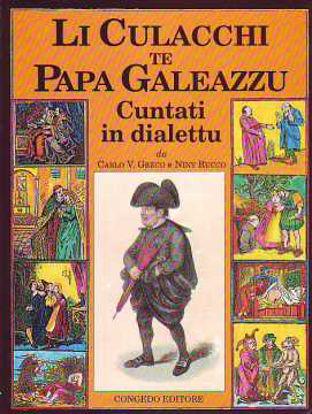Immagine di Li culacchi te Papa Galeazzu cuntati in dialetto
