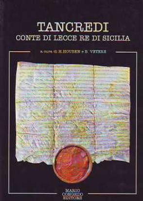 Immagine di Tancredi. Conte di Lecce e Re di Sicilia