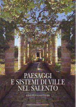 Immagine di Paesaggi e sistemi di ville nel Salento (brossura)