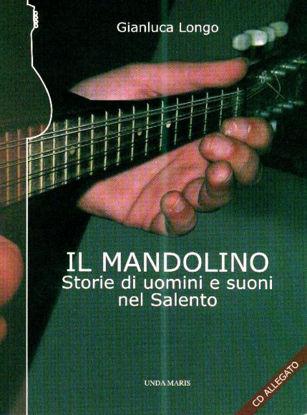 Immagine di IL MANDOLINO + cd. Storie di uomini e suoni nel Salento
