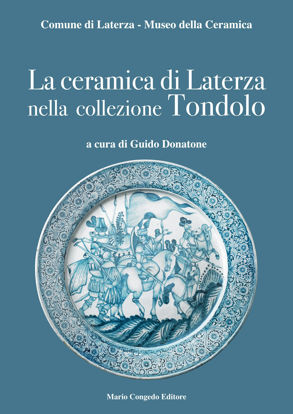 Immagine di La ceramica di Laterza nella collezione Tondolo