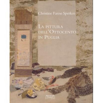 Immagine di La pittura dell'Ottocento in Puglia
