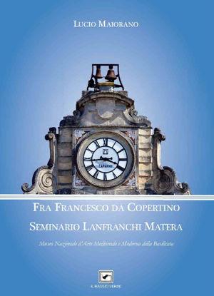 Immagine di FRA FRANCESCO DA COPERTINO. SEMINARIO LANFRANCHI MATERA. MUSEO NAZIONALE D`ARTE MEDIOEVALE E MOD...