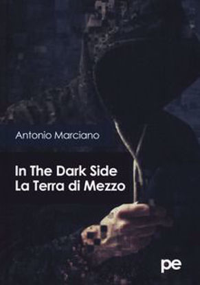 Immagine di In the dark side. La Terra di Mezzo
