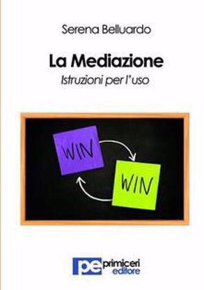 Immagine di La mediazione. Istruzioni per l'uso