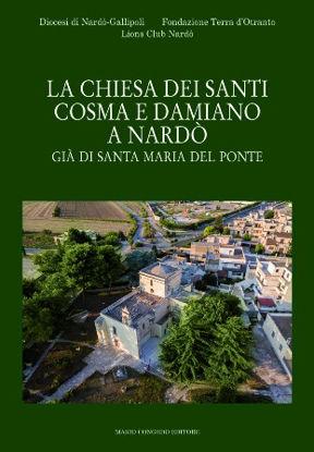 Immagine di La chiesa dei Santi Cosma e Damiano a Nardò già di Santa Maria del Ponte