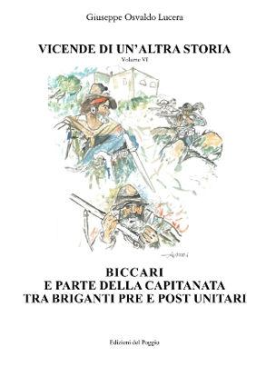 Immagine di BICCARI E PARTE DELLA CAPITANATA TRA BRIGANTI PRE E POST UNITARI