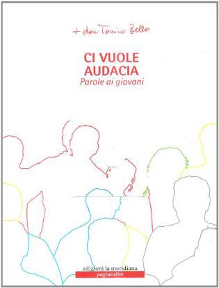 Immagine di CI VUOLE AUDACIA. PAROLE AI GIOVANI. CON CD AUDIO