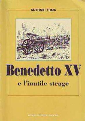 Immagine di Benedetto XV e l'inutile strage