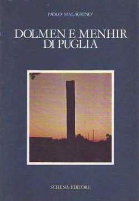 Immagine di Dolmen e Mehir di Puglia