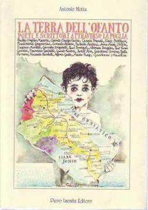 Immagine di LA TERRA DELL`OFANTO.  POETI E SCRITTORI ATTRAVERSO LA PUGLIA