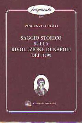 Immagine di SAGGIO STORICO SULLA RIVOLUZIONE DI NAPOLI DEL 1799