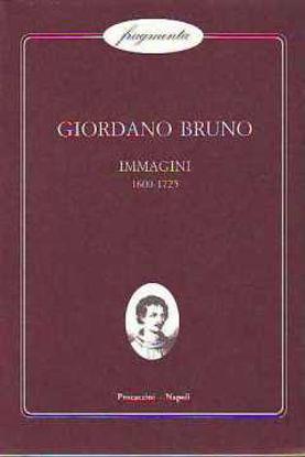 Immagine di IMMAGINI 1600-1725 (GIORDANO BRUNO)