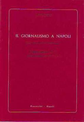 Immagine di GIORNALISMO A NAPOLI NELLA PRIMA METÀ DEL SECOLO XIX