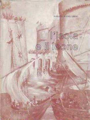 Immagine di L'isola e il Leone. Storia di Gallipoli romanzata