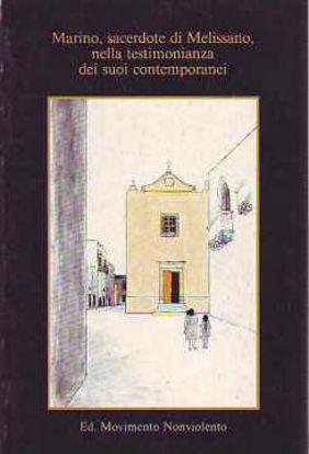 Immagine di Marino. Sacerdote di Melissano nella testimonianza dei contemporanei