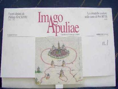 Immagine di Imago Apuliae. I porti dipinti da Philipp Hackert & Le città costiere di Piri Re'is