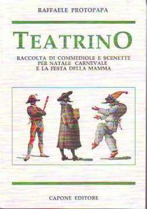 Immagine di Teatrino. Raccolta di commediole e scenette per Natale, Carnevale e festa della mamma