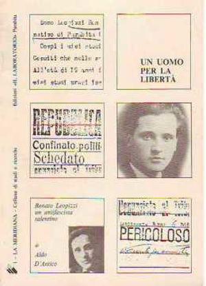 Immagine di UOMO PER LA LIBERTÀ RENATO LEOPIZZI UN ANTIFASCISTA SALENTINO