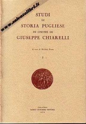 Immagine di Studi di storia Pugliese in onore di Giuseppe Chiarelli (brossura)