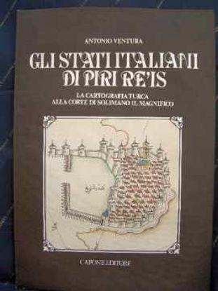 Immagine di Gli Stati Italiani di Piri Re'is. La cartografia turca alla corte di Solimano il Magnifico