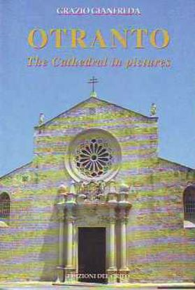 Immagine di OTRANTO THE CATHEDRAL IN PICTURES (ENG)