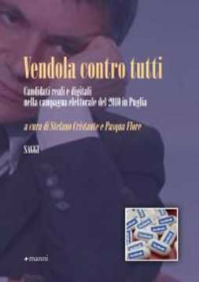 Immagine di Vendola contro tutti. Candidati reali e digitali nella campagna elettorale 2010 in Puglia