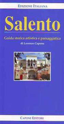 Immagine di Salento - Guida storica artistica paesaggistica (ed. Italiana)
