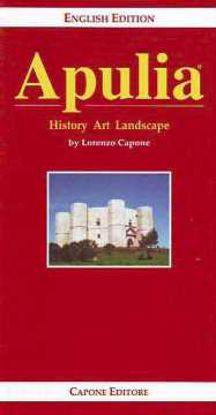 Immagine di Apulia. History Art and Landscape (English edition)