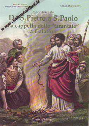 """Immagine di Da San Pietro a San Paolo. La cappella delle """"tarante"""" a Galatina"""