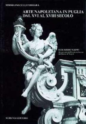 Immagine di Arte napoletana in Puglia dal XVI al XVIII secolo