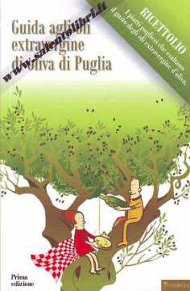 Immagine di Guida agli oli Extravergine di oliva di Puglia