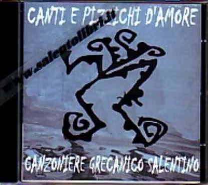 Immagine di Canti e pizzichi d'amore (Canzoniere Grecanico Salentino)