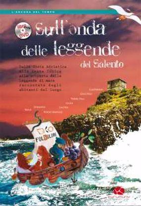 Immagine di Sull'onda delle leggende del Salento + DVD