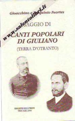 Immagine di Saggio di canti popolari di Giuliano in Terra d'Otranto