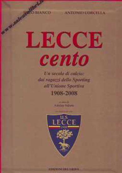 Immagine di Lecce 100 Storia del Lecce calcio 1908 2008