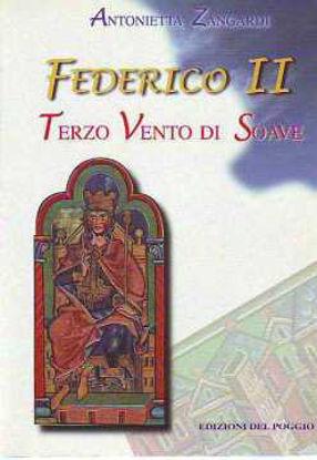 Immagine di Federico II terzo vento di soave