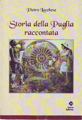 Immagine di Storia della Puglia raccontata