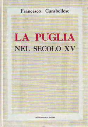 Immagine di La Puglia nel secolo XV (2 vol.)