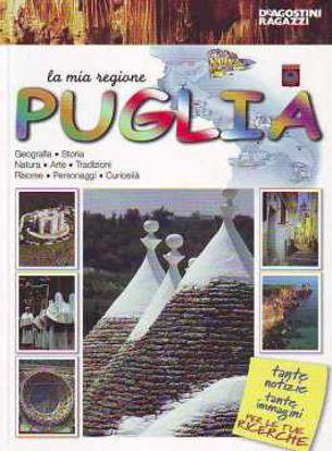 Immagine di Puglia. La mia regione