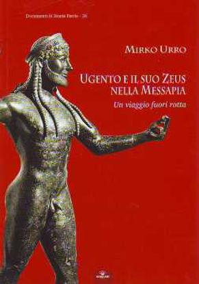 Immagine di Ugento e il suo Zeus nella Messapia; Un viaggio fuori rotta