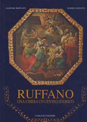 Immagine di Ruffano. Una Chiesa, un centro storico