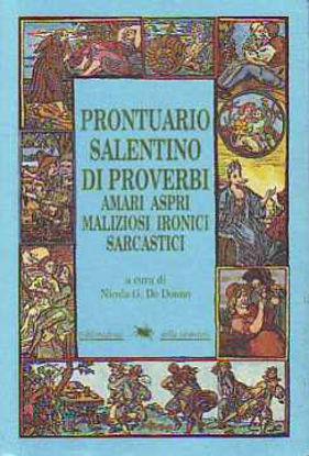 Immagine di Prontuario salentino di Proverbi. Amari, aspri, maliziosi, ironici, sarcastici