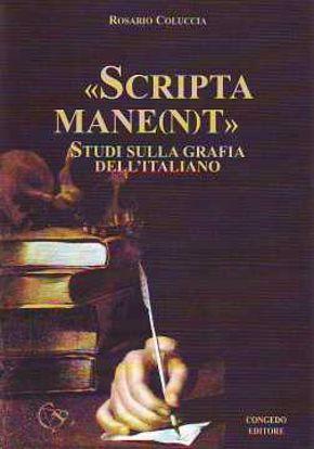 Immagine di Scripta mane(n)t. Studi sulla grafia dell'italiano