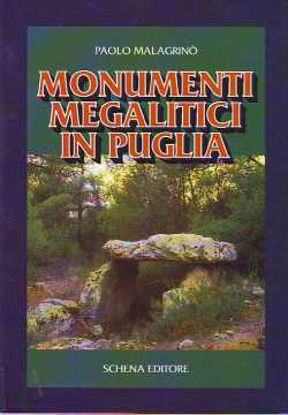 Immagine di Monumenti megalitici in Puglia