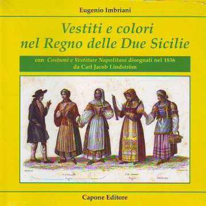 Immagine di Vestiti e colori nel Regno delle Due Siciilie
